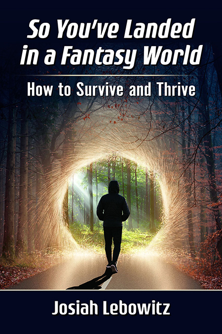 So You've Landed in a Fantasy World
